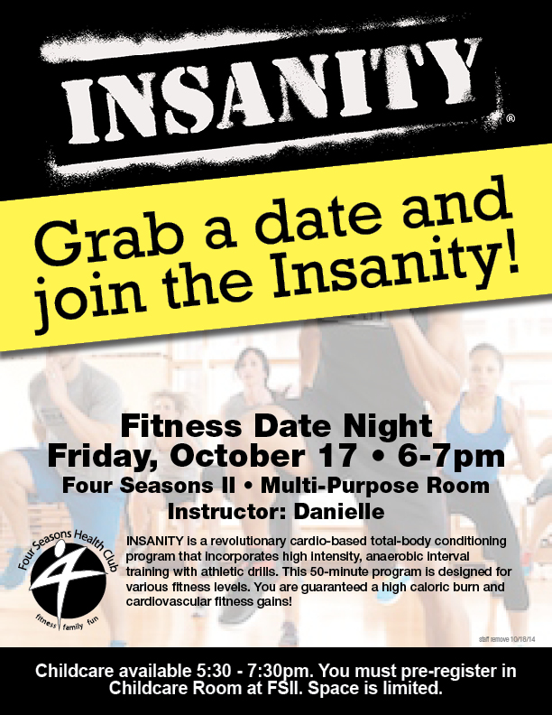 Fitness Date Night - Insanity @ Four Seasons II - Multipurpose Room
