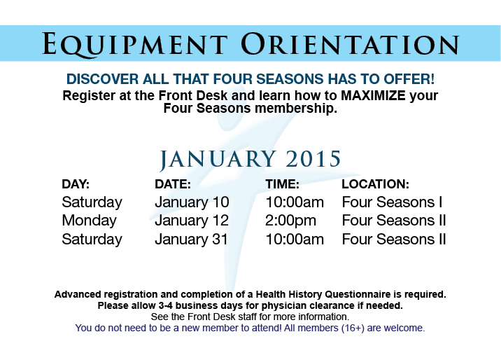 Equipment Orientation @ Four Seasons I