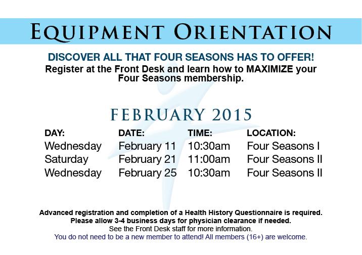 Equipment Orientation @ Four Seasons I