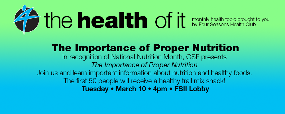 The Importance of Proper Nutrition @ Four Seasons II - Lobby