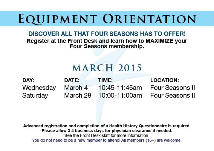 Equipment Orientation @ Four Seasons II