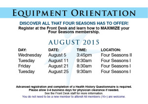 August Equipment Orientations @ Both Locations - Check Schedule