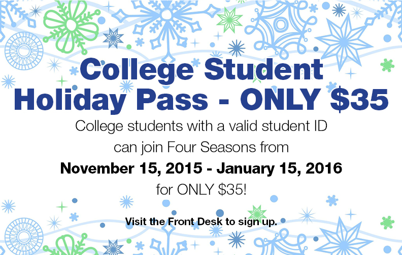 College Student Pass $35 @ Four Seasons Health Club