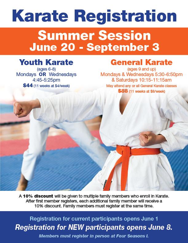 Karate Summer Session Registration Opens @ FS I Front Desk