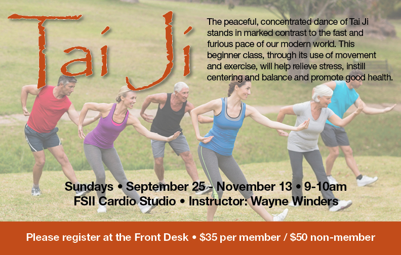 Tai Ji - Fall Session @ FS II Cardio Room